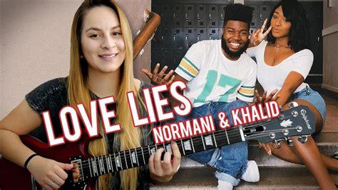 Love Lies Khalid & Normani Guitar Tutorial