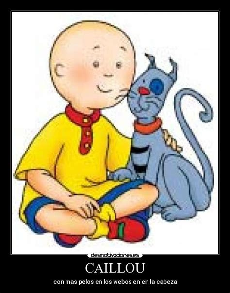 Caillou Memes - the gallery for gt caillou cancer meme