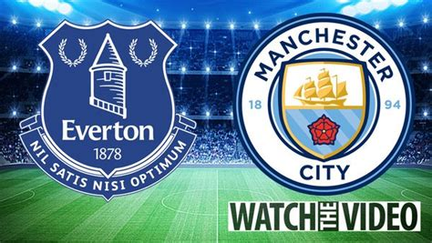 Everton vs Man City Free streaming, TV channel and Premier ...