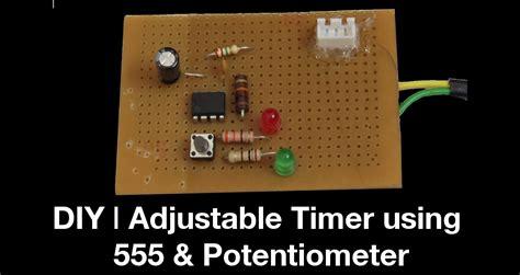Diy Adjustable Timer Using Potentiometer Youtube