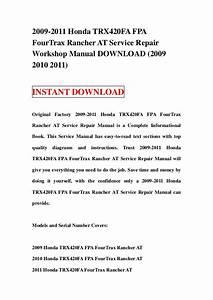 Honda Trx 420 Wiring Diagram : 2009 2011 honda trx420 fa fpa fourtrax rancher at service ~ A.2002-acura-tl-radio.info Haus und Dekorationen