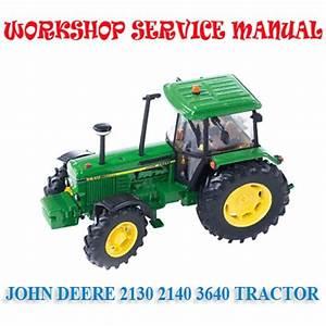 John Deere 2140 3640 Tractor Workshop Service Repair
