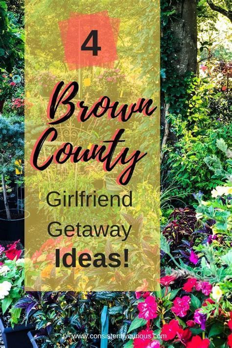 Get an online quote today. Four Of The Best Girlfriend Getaway Ideas In Brown County, Indiana in 2020   Girlfriends getaway ...
