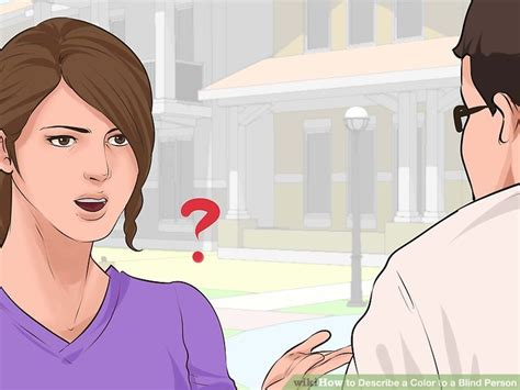 how to describe colors how to describe a color to a blind person 8 steps with