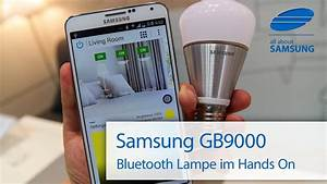 Smart Led Lampe : samsung smart led gb9000 bluetooth lampe youtube ~ Watch28wear.com Haus und Dekorationen