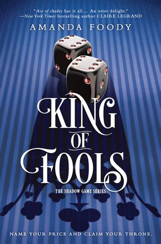 king  fools  shadow game   amanda foody