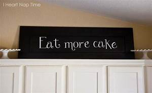 diy kitchen sign eatmorecake i heart nap time With what kind of paint to use on kitchen cabinets for vinyl sticker signs