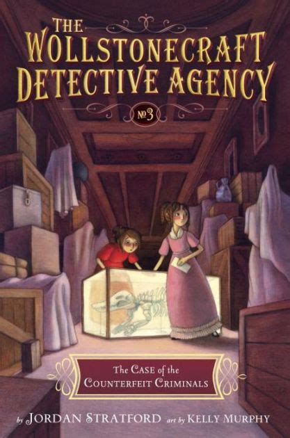 the of the counterfeit criminals the wollstonecraft detective agency book 3 by