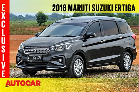 Review Suzuki Ertiga by 2018 Maruti Suzuki Ertiga Exclusive Review Autocar
