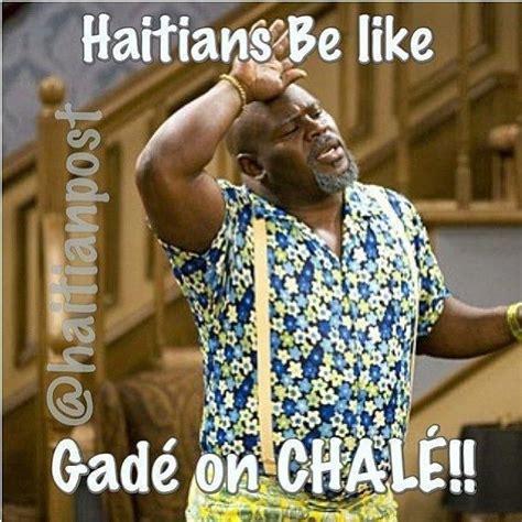 Haitian Memes - 26 best haitians be like images on pinterest jokes jokes quotes and memes humor