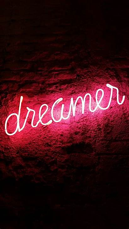 Neon Signs Dreamer Quotes Wallpapers Welcome Could