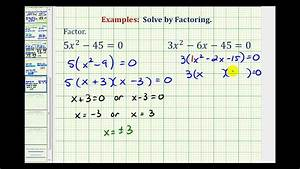 Ex: Factor and Solve Quadratic Equation - Greatest Common ...  Factor