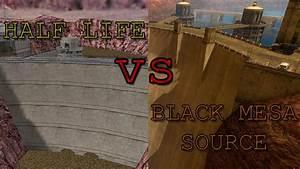 Half life vs Black Mesa Source - Side By Side Comparison ...