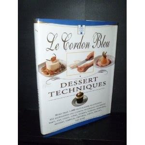 le cordon bleu dessert techniques 21 best images about books worth reading on depression cooking and sweet tea