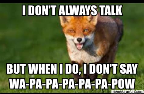 What Does The Fox Say Meme - what did the fox say meme 28 images what does the fox say quickmeme what does fox say