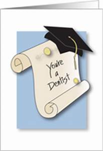 Congratulations... Dentistry Graduation Quotes