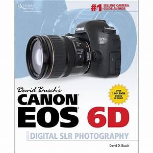 Cengage Course Tech  Book  David Busch U0026 39 S Canon Eos