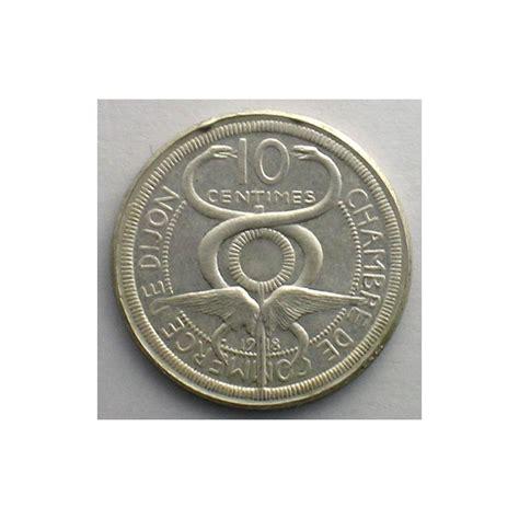 chambre de commerce de dijon dijon 21 chambre de commerce 10 c 1918 essai argent r