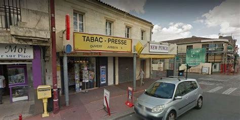 fermeture bureau de tabac pessac braquage au bureau de tabac sud ouest fr
