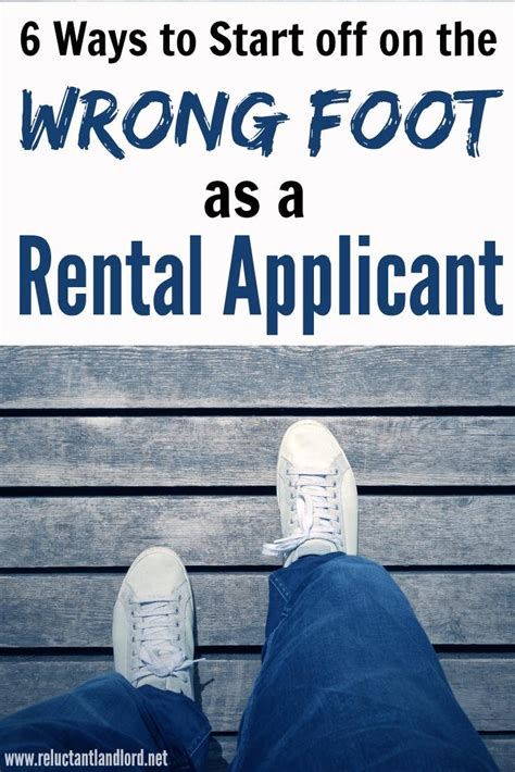 6 Ways To Start Off On The Wrong Foot As An Rental Applicant