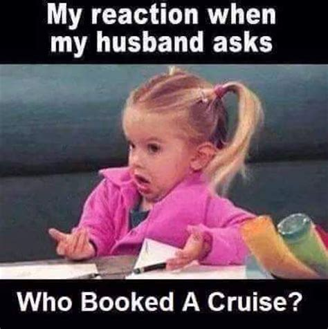 Cruise Meme - 17 best images about take a cruise on pinterest cozumel carnival breeze and alaska cruise