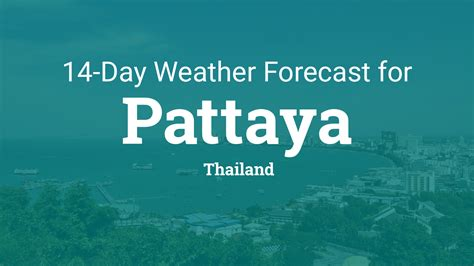 pattaya thailand  day weather forecast