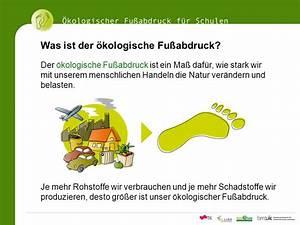 ökologischer Fußabdruck Berechnen : kologischer fu abdruck f r schulen ppt video online ~ Themetempest.com Abrechnung