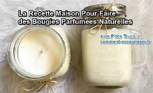 Bougie Parfumée Maison : la recette maison pour faire des bougies parfum es naturelles ~ Teatrodelosmanantiales.com Idées de Décoration