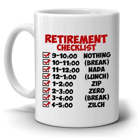 funny retirement gift checklist coffee mug perfect humor