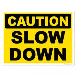 Caution Sign Slow Down