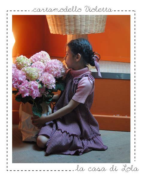 La Casa Di Violetta by Cartamodello Vestito Bimba Pdf Violetta Gt La Casa Di Lola