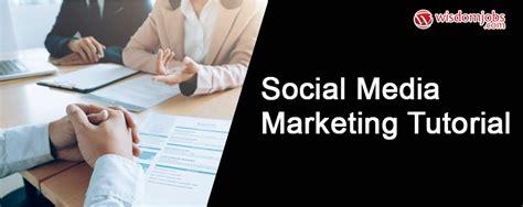 Marketing Tutorial by Learn Social Media Marketing Tutorial For Beginners