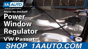 How To Install Replace Power Window Regulator Vw Passat 98-01 1aauto Com