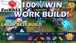 100 WIN Best MARKSMAN Build For LAYLA Mobile Legends