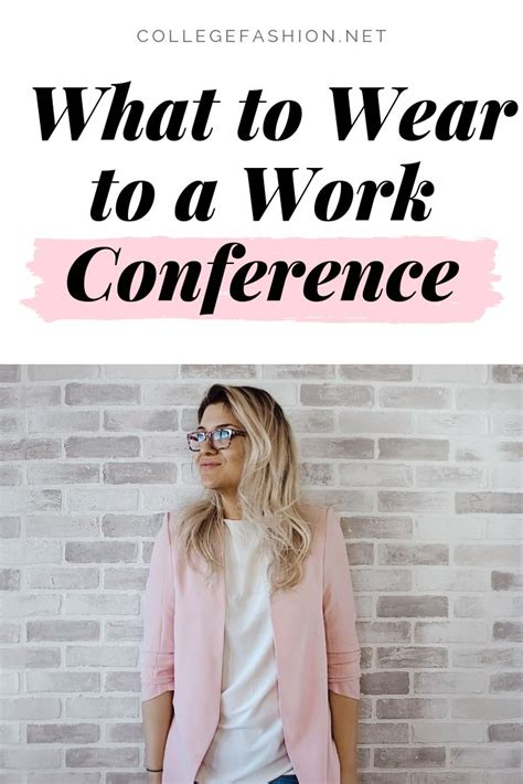 wear   work conference outfits  tips