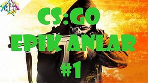 CS:GO - Son Saniye Golleri (CSGO Epik Anlar #1) - YouTube