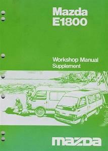 Mazda E Series 03  1985 Factory Workshop Manual Supplement