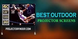 Best Outdoor Projector Screens Of 2020