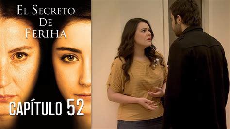 El Secreto De Feriha Capítulo 52 En Español YouTube