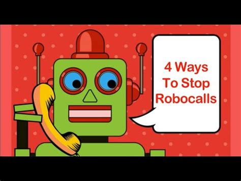 4 Ways To Stop Robocalls  Youtube