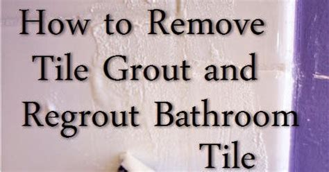 How To Remove Bathroom Tile Grout by Condo Blues How To Remove Grout And Regrout Tile