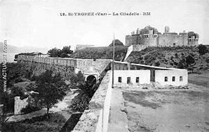 La Citadelle St Fons : cartes postales anciennes de saint tropez 83990 actuacity ~ Premium-room.com Idées de Décoration