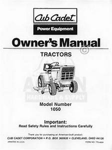 Ih Cub Cadet Model 1050 Tractor Owners Operators Manual