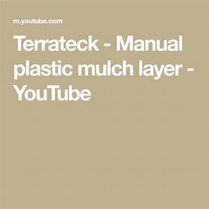 Terrateck - Manual Plastic Mulch Layer