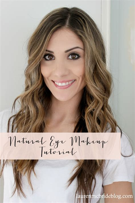 Natural Eye Makeup Tutorial Lauren Mcbride