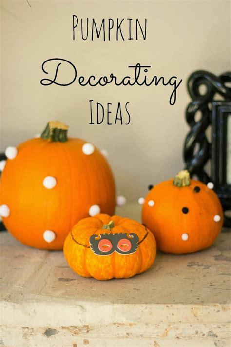 Pumpkin Decorating Ideas  Honest To Nod