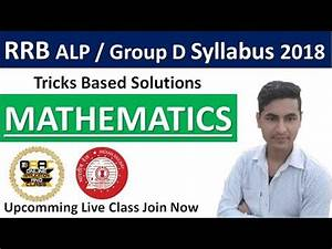 RRB ALP / Group D Mathematics Syllabus 2018, Join Our Live ...