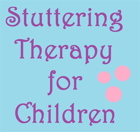 stuttering therapy for children speech and language 688 | stuttering therapy for children
