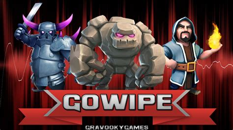 Modified Gowipe Attack by Clash Of Clans Attack Guide Gowipe