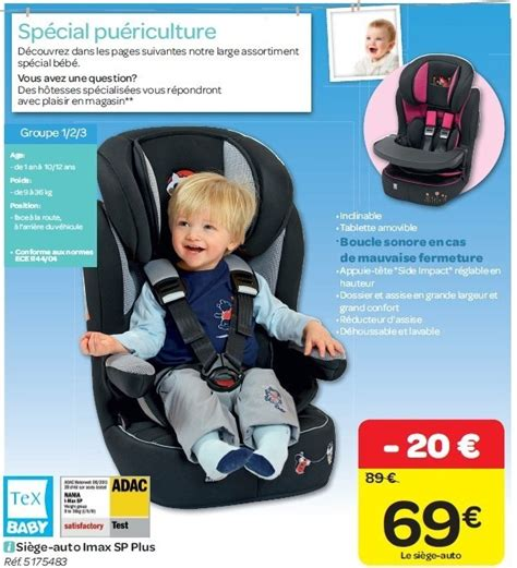 siege bebe tex carrefour promotion siège auto imax sp plus tex baby